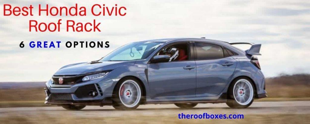 the Best Honda Civic Roof Rack