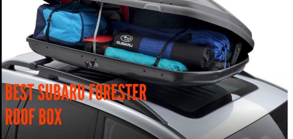 Best Subaru Forester cargo box