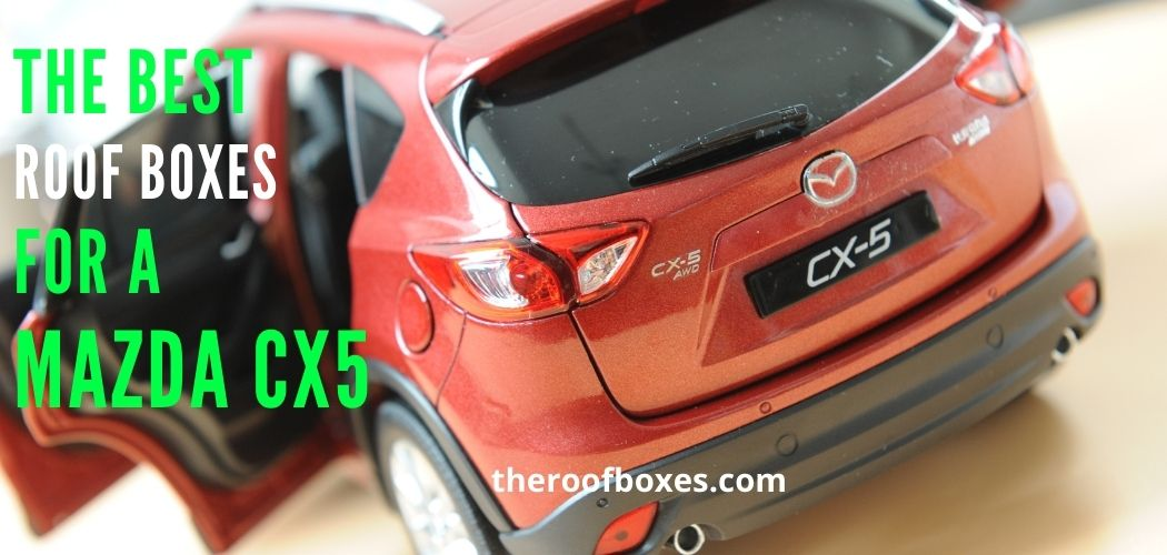 best roof box For Mazda CX-5