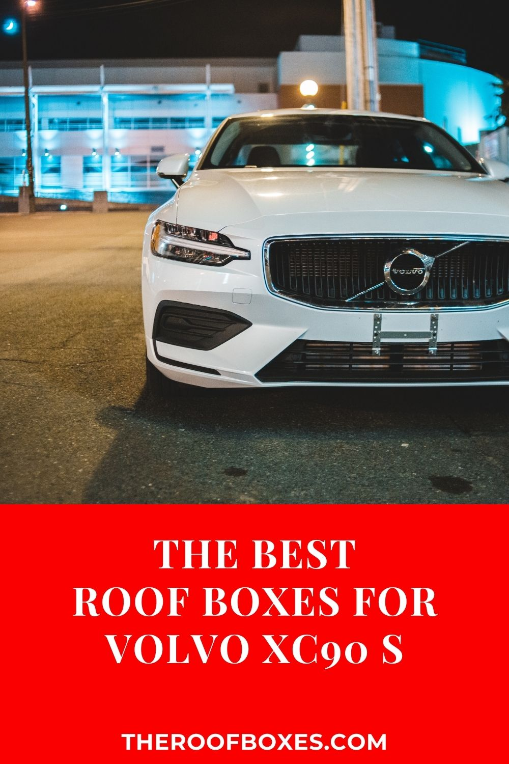 Volvo XC90 Roof Box – Reviews and Comparison