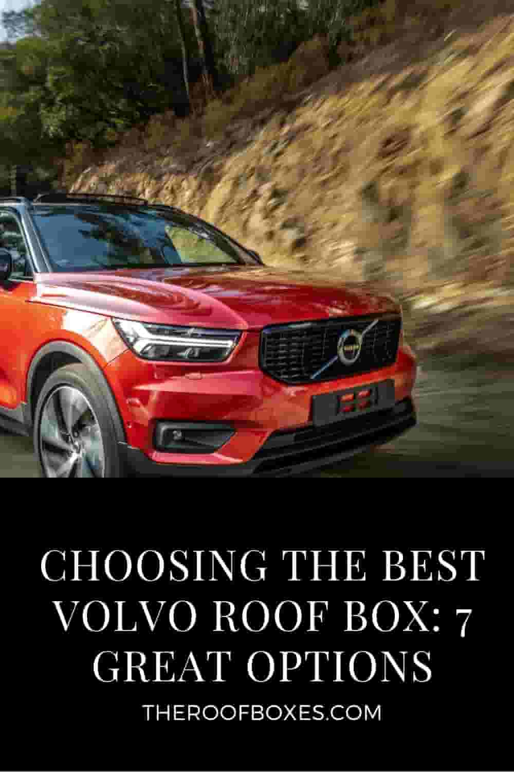 Volvo Roof Cargo Box – Reviews and Comparison