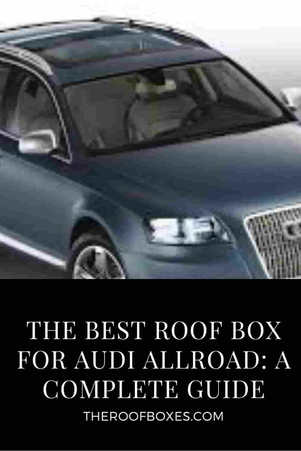 Roof Box for audi Allroad – Reviews and Comparison