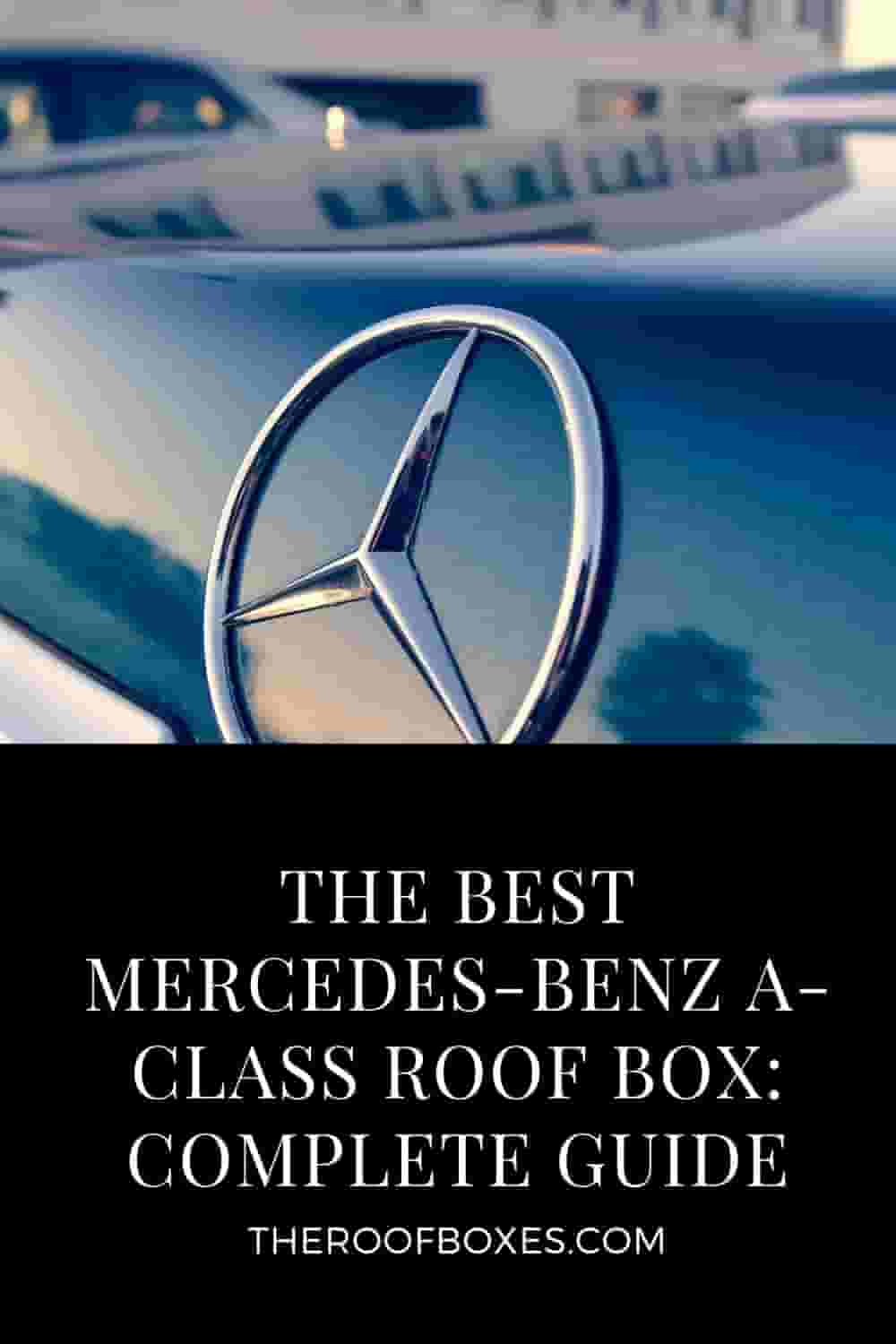 Mercedes-Benz A-Class Roof Box– Reviews and Comparison