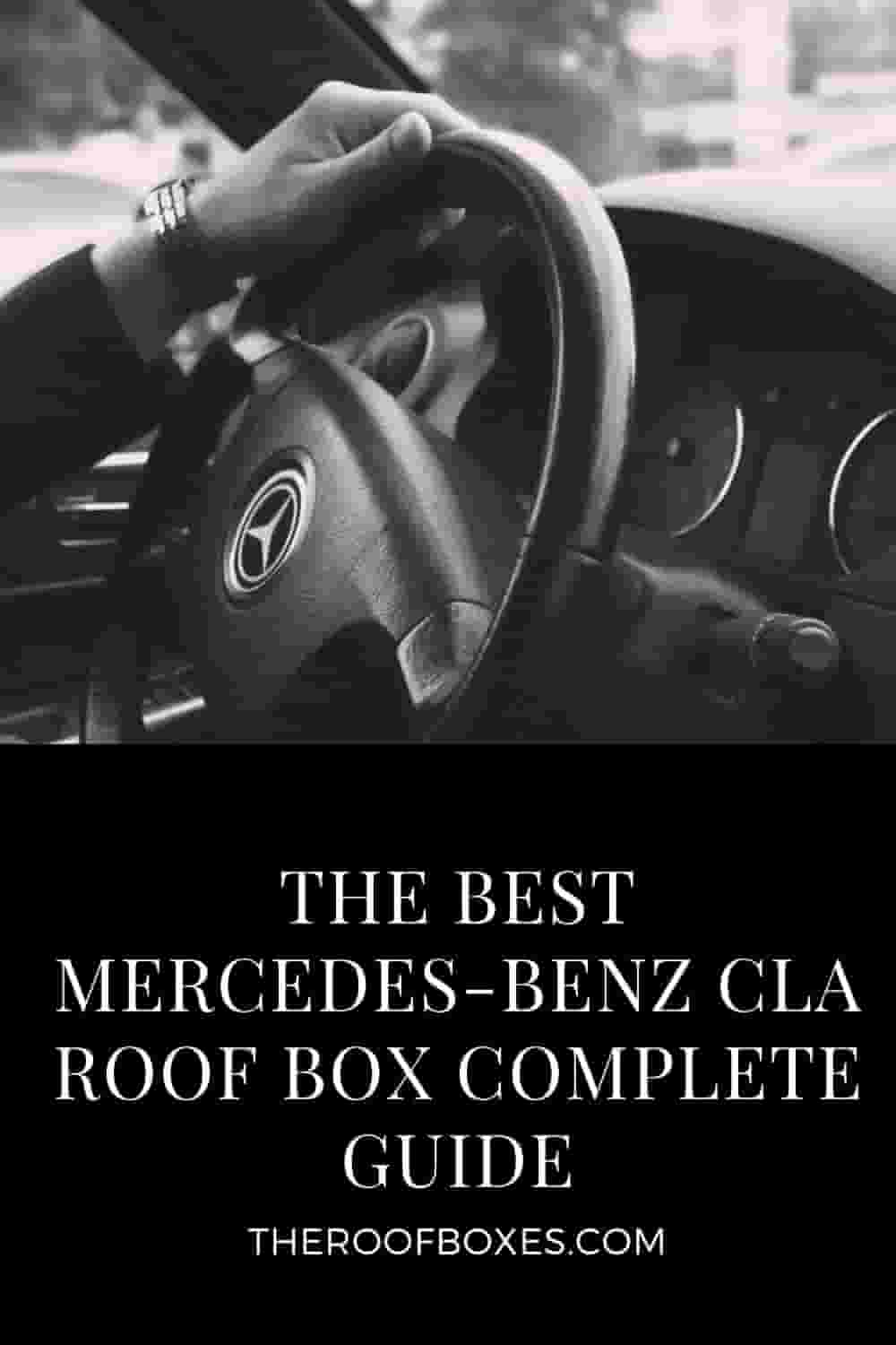 Mercedes-Benz CLA Roof Box– Reviews and Comparison
