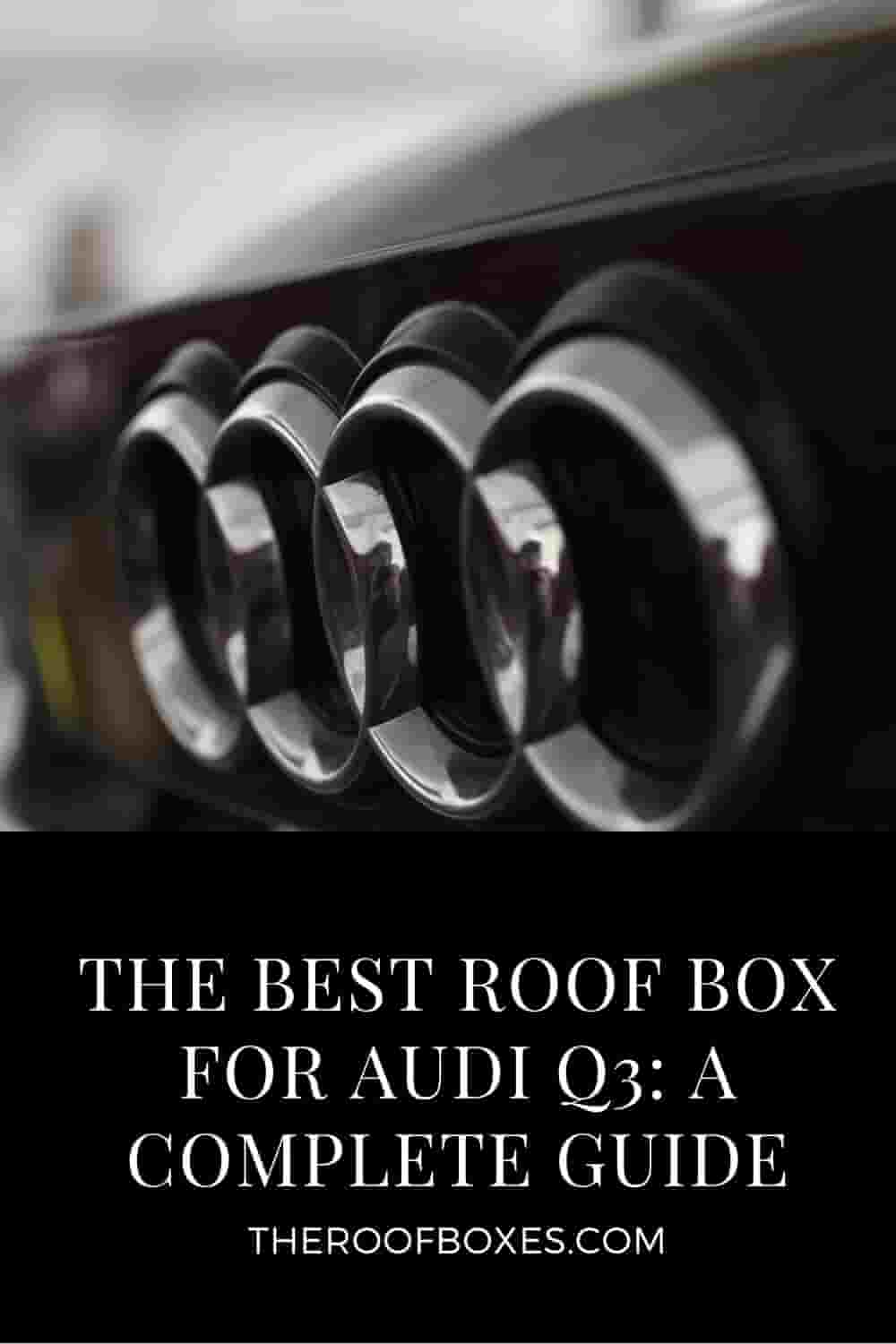 Roof Box for Audi q3 – Reviews and Comparison