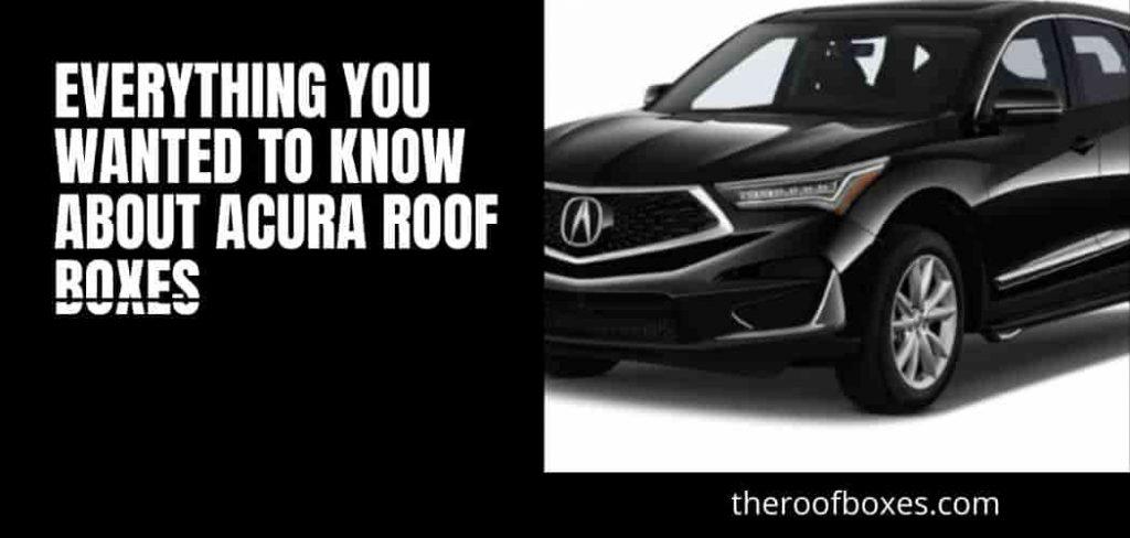 Acura Roof Cargo Box