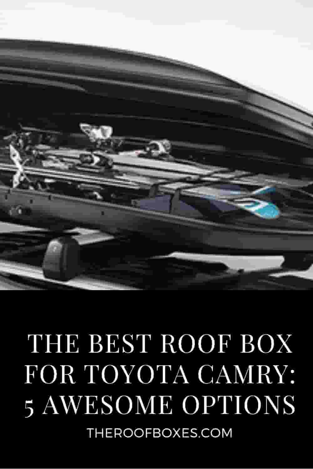 Roof Box For Toyota Camry – Reviews and Comparison