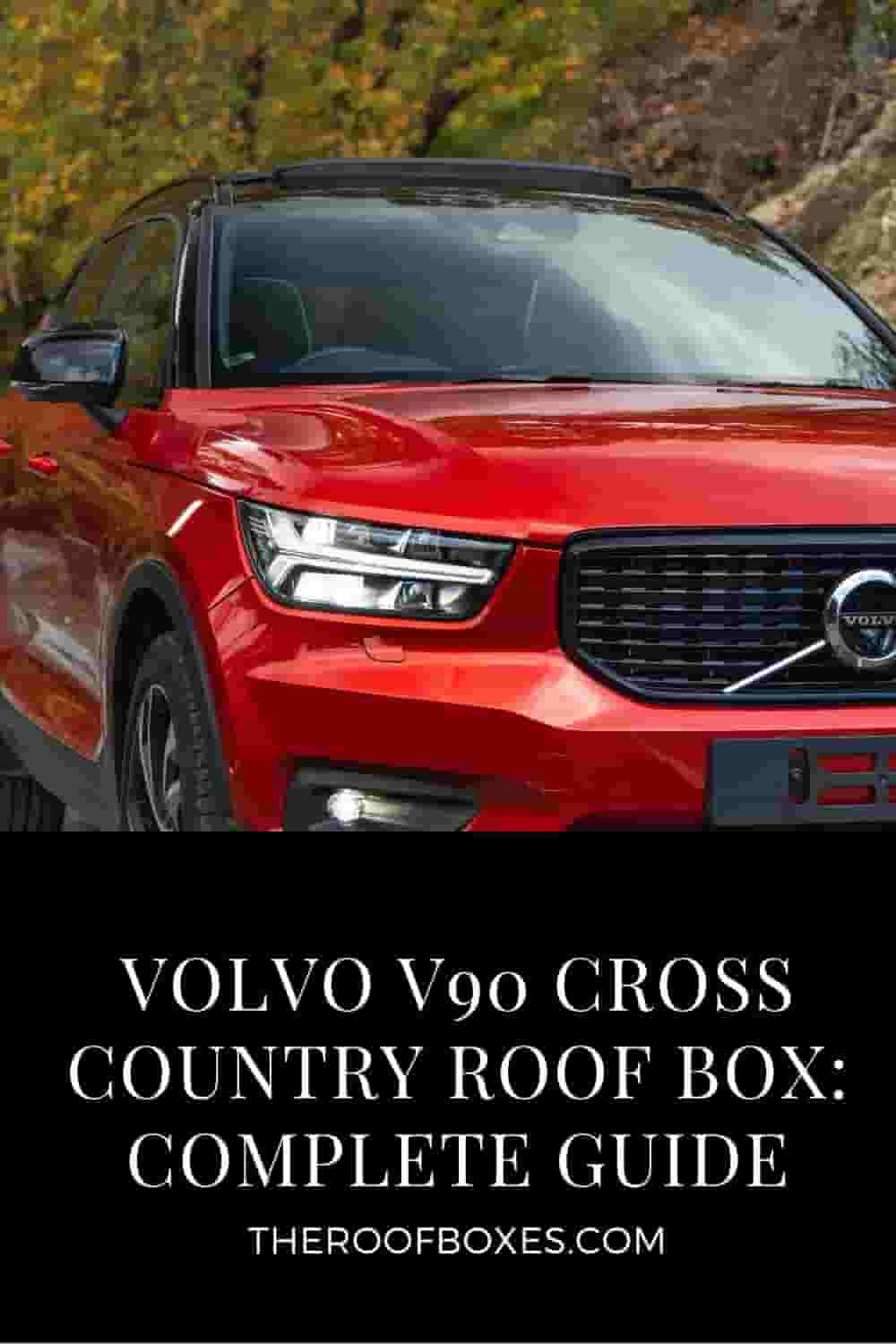 Volvo V90 Cross Country Roof Box– Reviews and Comparison