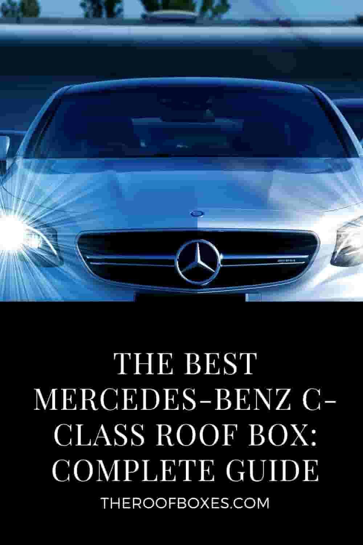 Mercedes-Benz C-Class Roof Box– Reviews and Comparison