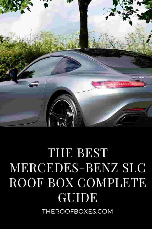 Mercedes-Benz SLC Roof Box– Reviews and Comparison