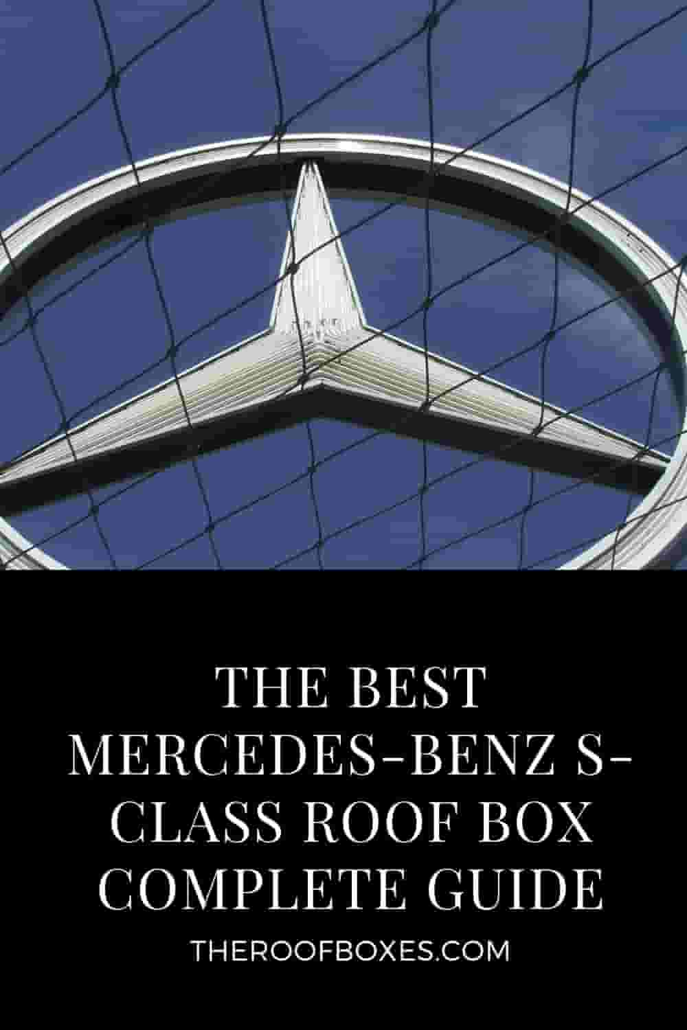 Mercedes-Benz S-Class Roof Box– Reviews and Comparison