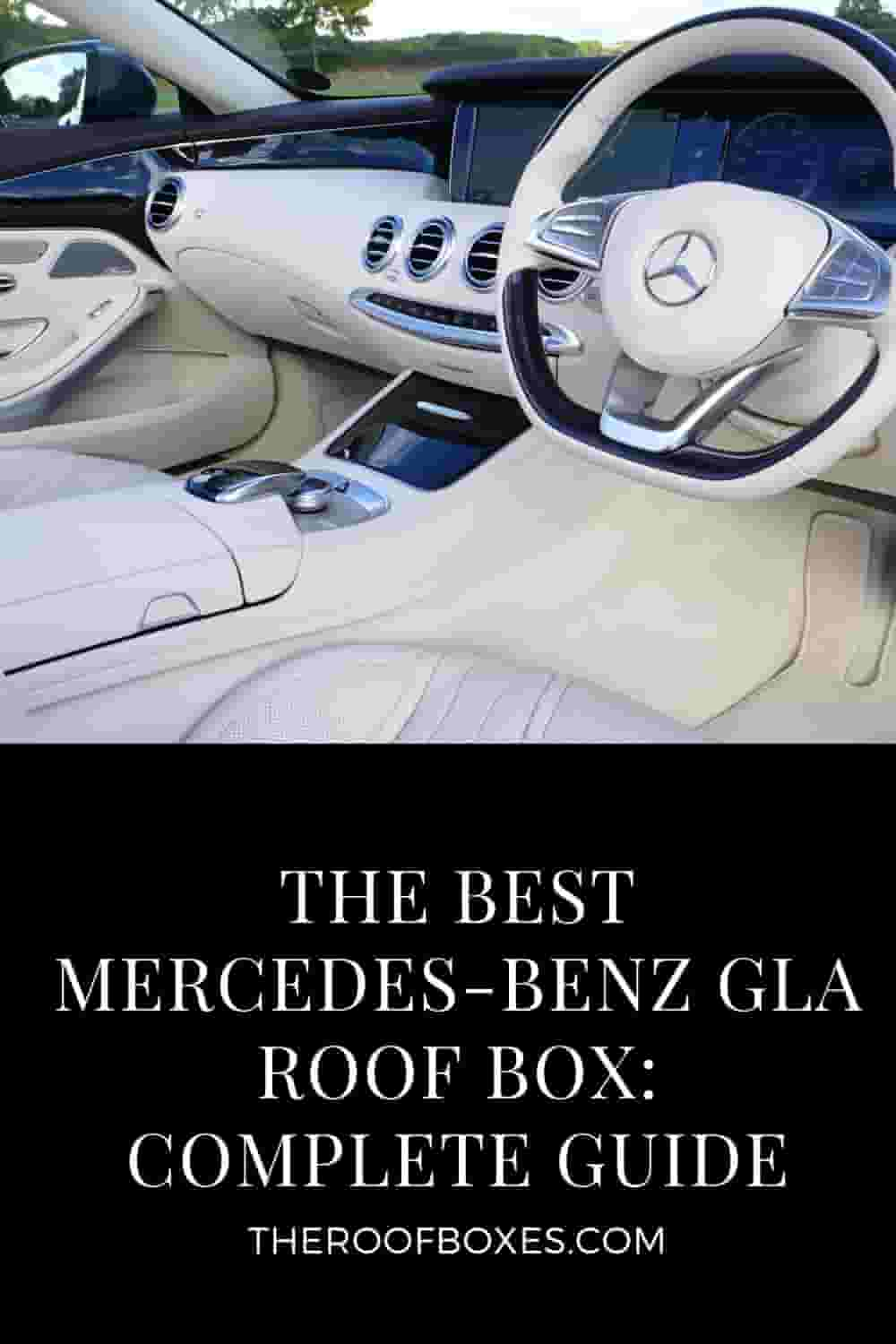 Mercedes-Benz GLA Roof Box– Reviews and Comparison
