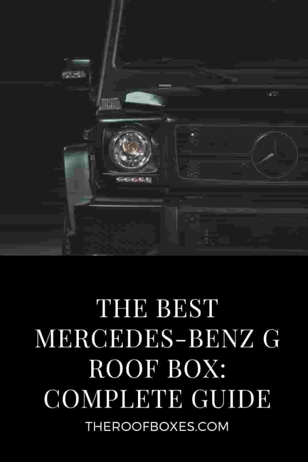 Mercedes-Benz G Roof Box– Reviews and Comparison