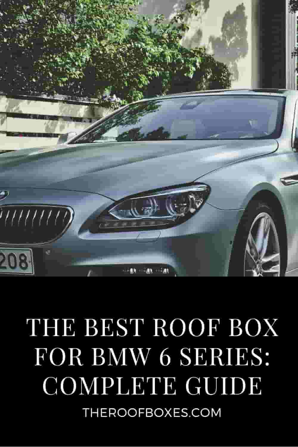 Roof Box for BMW 6 Series – Reviews and Comparison