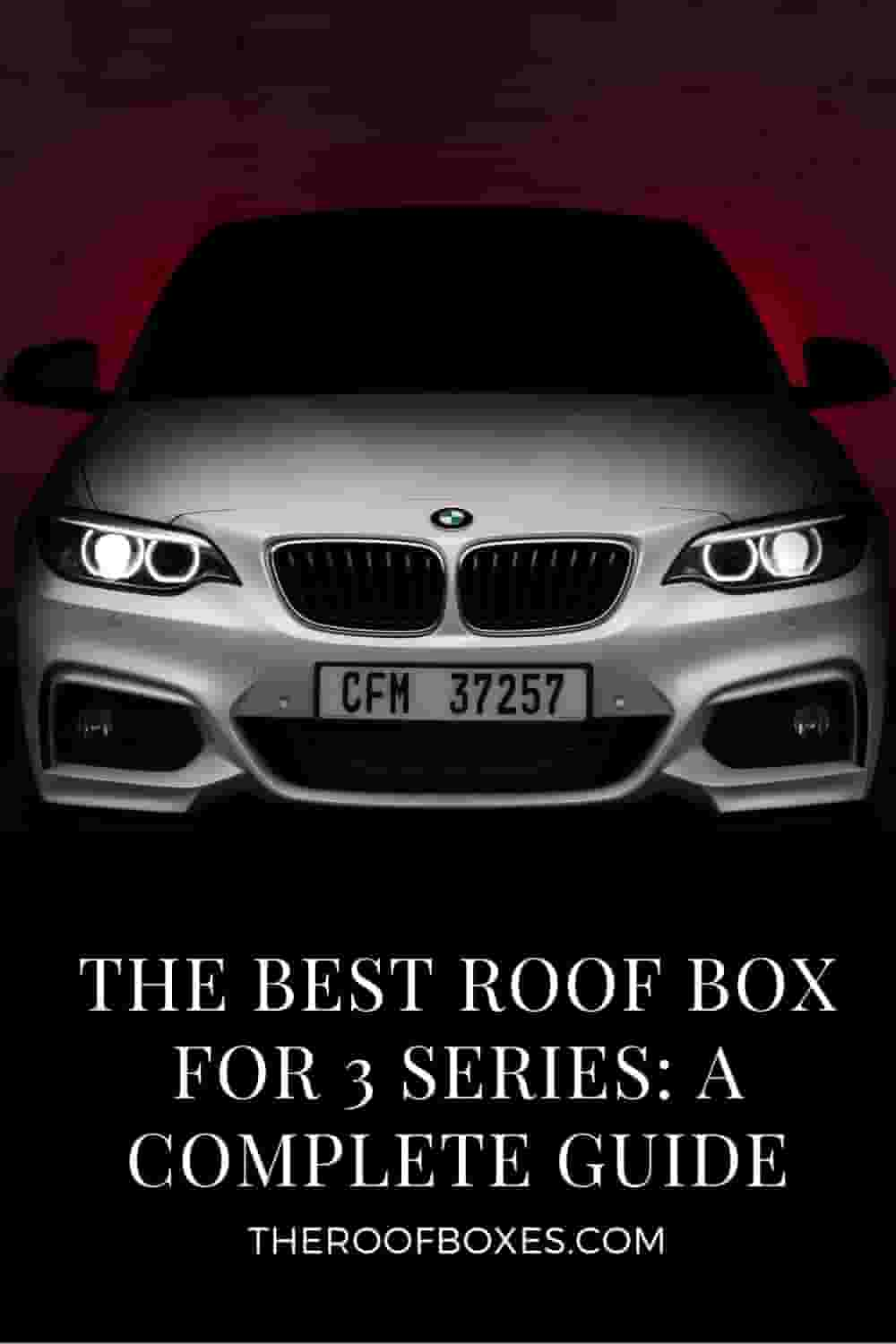 Roof Box for BMW 3 Series – Reviews and Comparison
