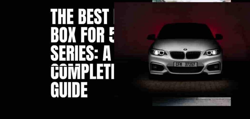 The Best Roof Box For BMW 5 Series: Complete Guide