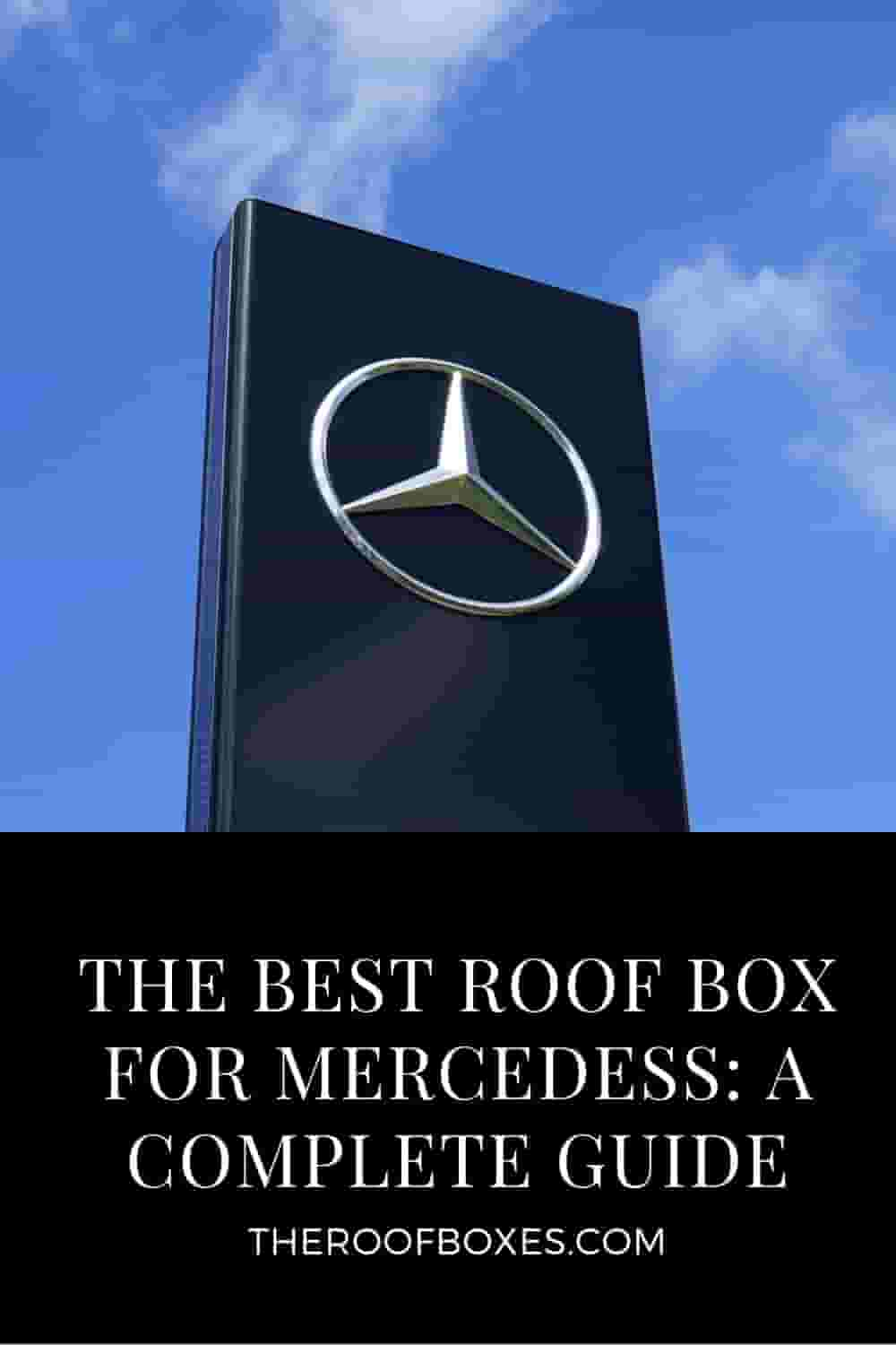 Roof Box For Mercedes-Benz – Reviews and Comparison