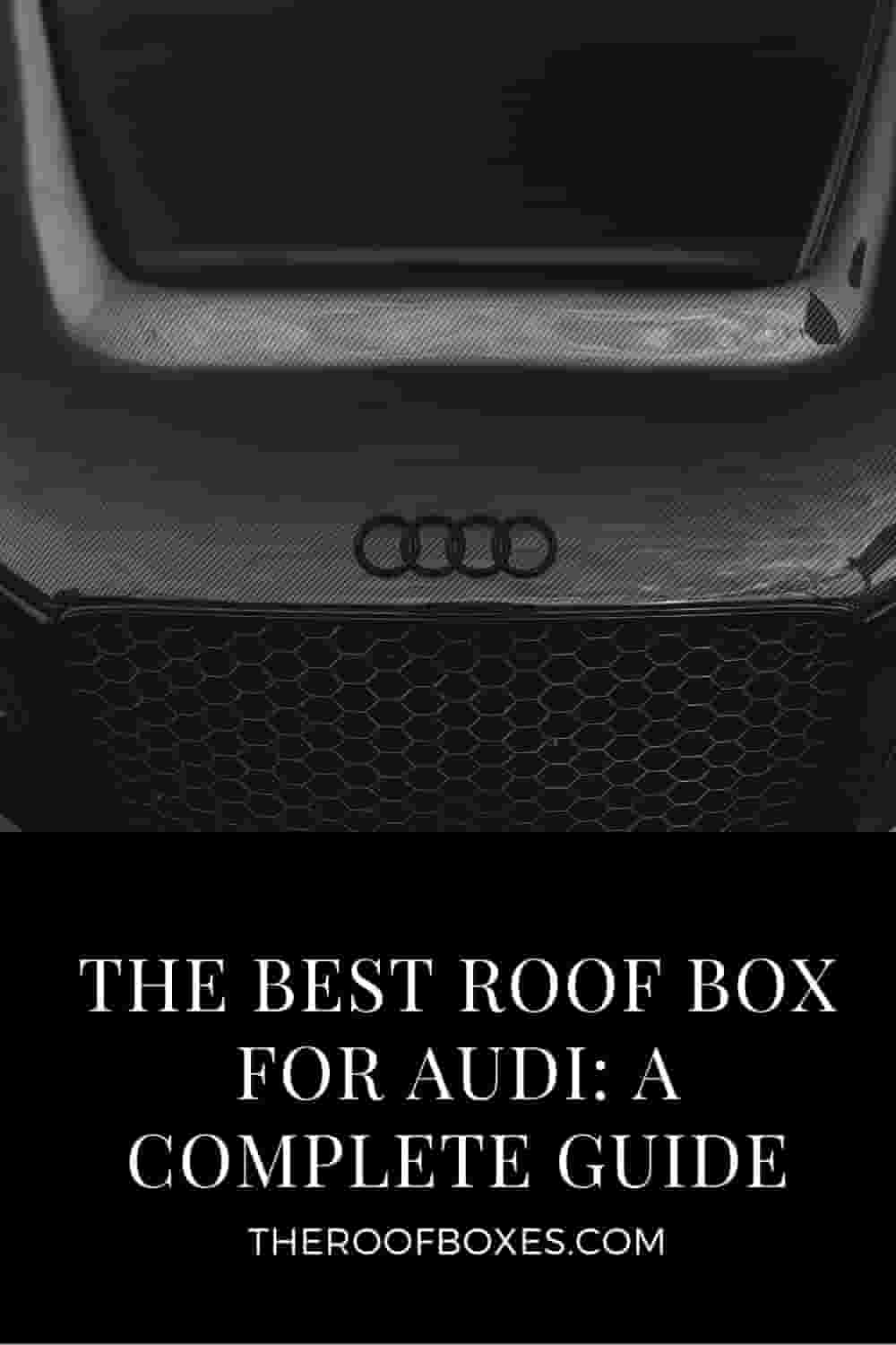 Roof Cargo Box For AUDI – Reviews and Comparison
