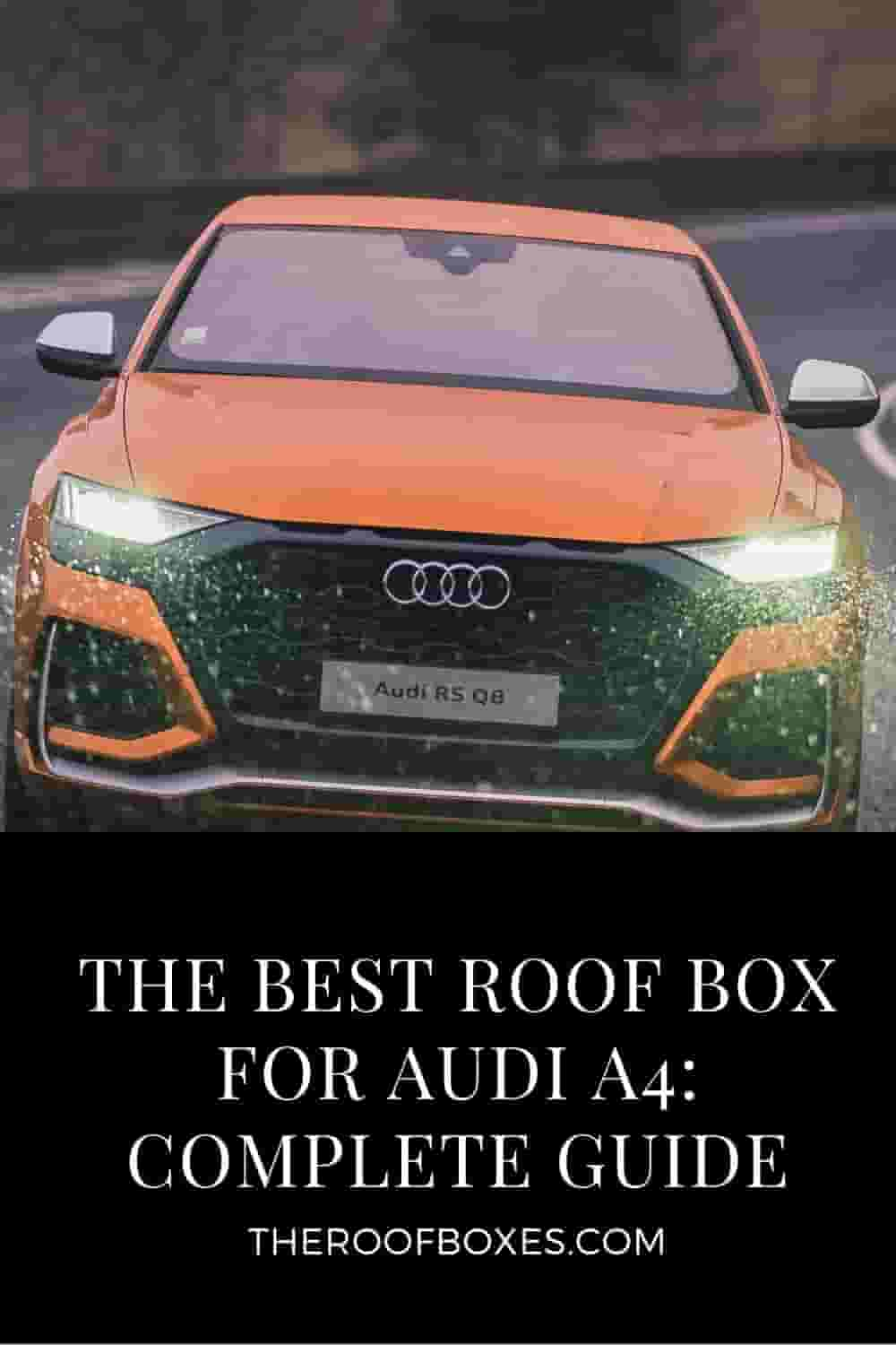 Roof Box for Audi A4 – Reviews and Comparison