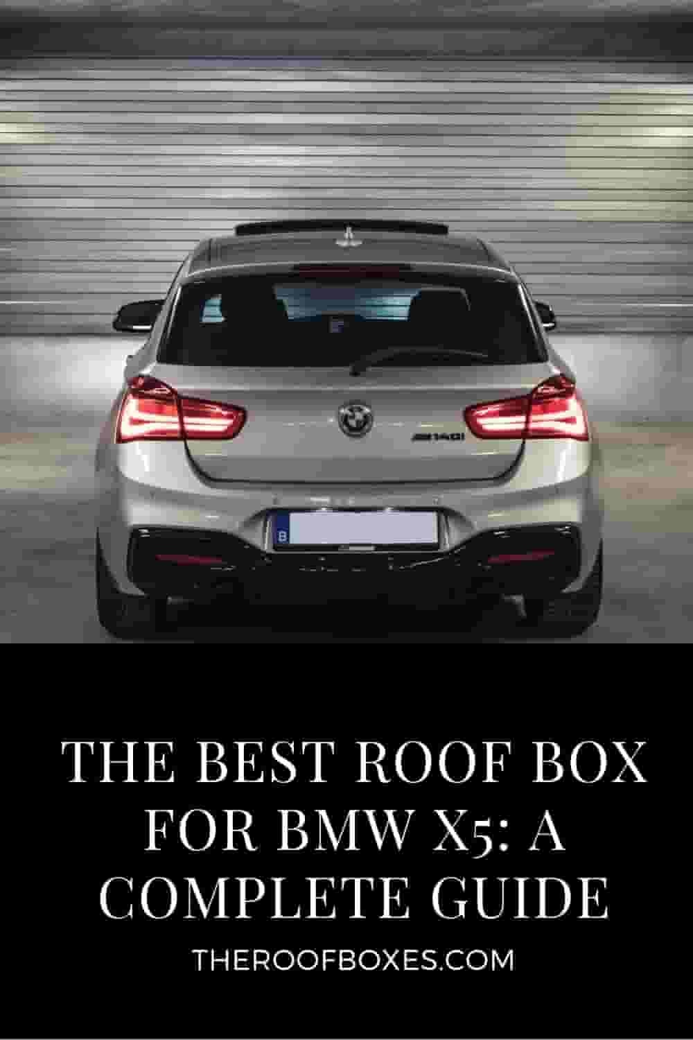 Roof Box for BMW X5 – Reviews and Comparison
