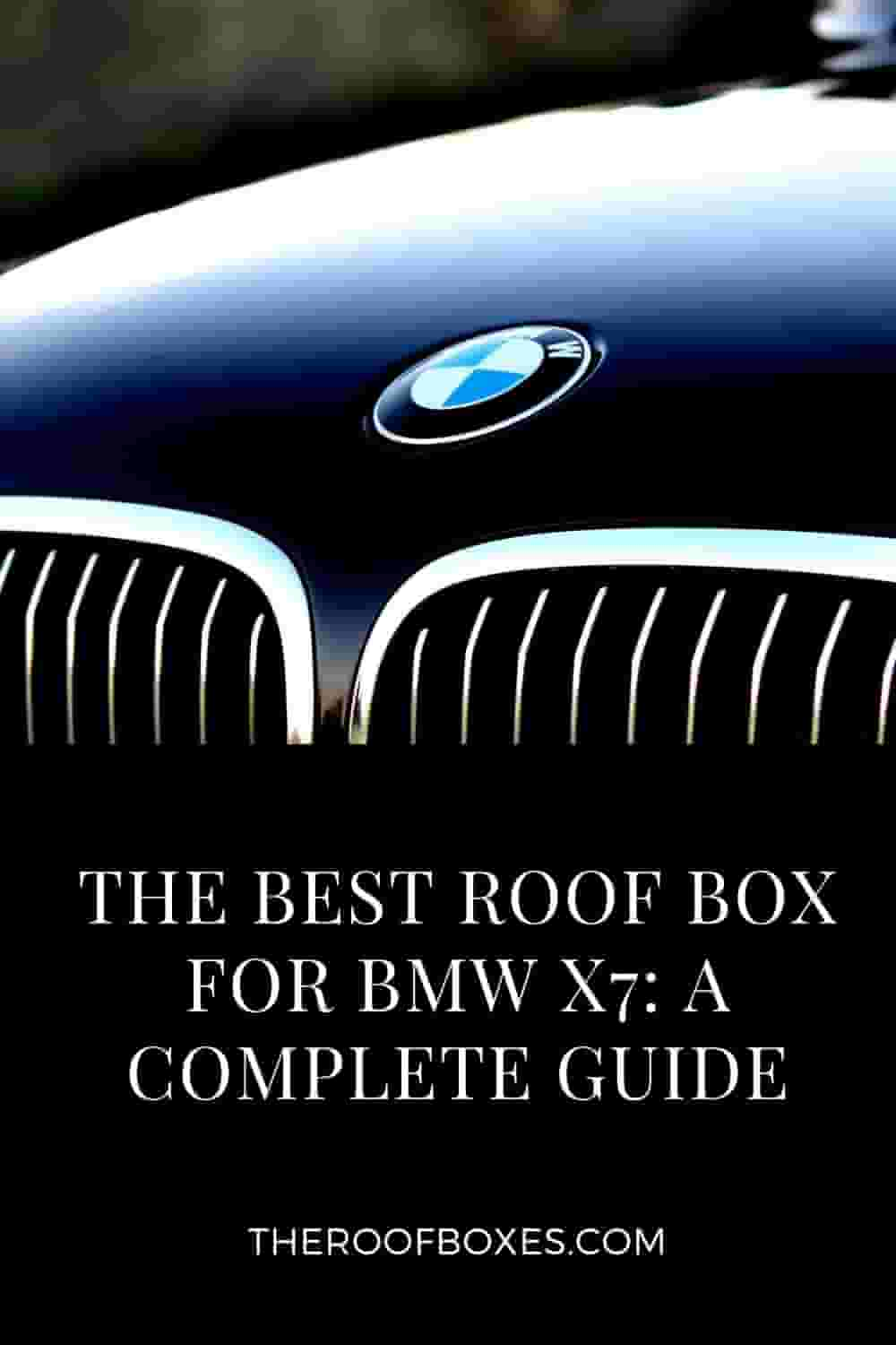 Roof Box for BMW X7 – Reviews and Comparison