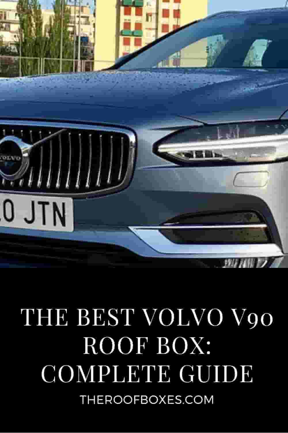 Volvo V90 Roof Box– Reviews and Comparison