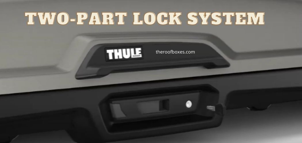 image show Two-Part Lock System of  Thule Vector Rooftop Cargo Box